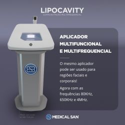 Lipocavity Ultracavitação Multifrequencial -  80KHz, 650KHz e 4MHz.
